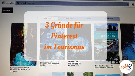 3 Gründe, warum Sie Pinterest im Tourismus für Ihr Marketing nutzen sollten