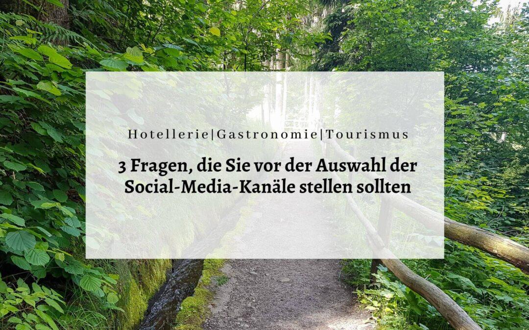 3 Fragen vor Auswahl der Social-Media-Kanäle